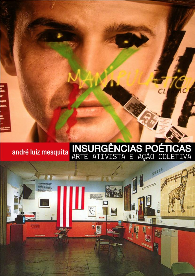 Insurgências Poéticas: arte ativista e ação coletiva