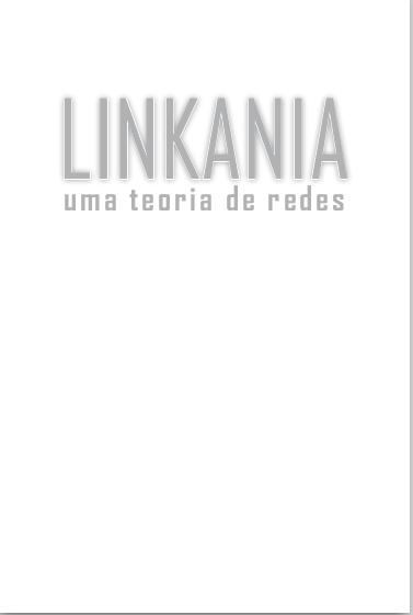 Linkania: uma teoria da rede