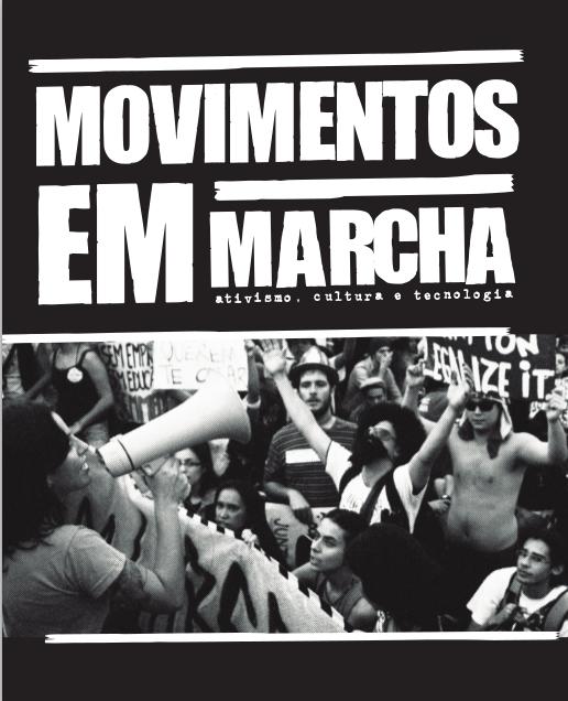 Movimentos em Marcha – Ativismo, Cultura e Tecnologia