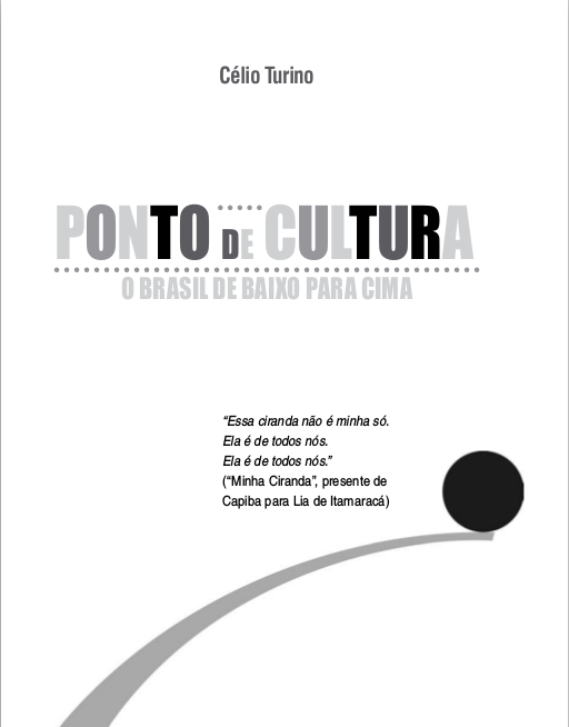 Ponto de Cultura – o Brasil de Baixo para Cima