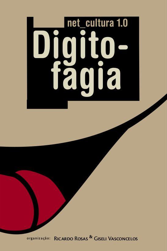 Net_Cultura 1.0 – Digitofagia