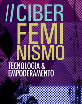 Ciberfeminismo: Tecnologia e Empoderamento