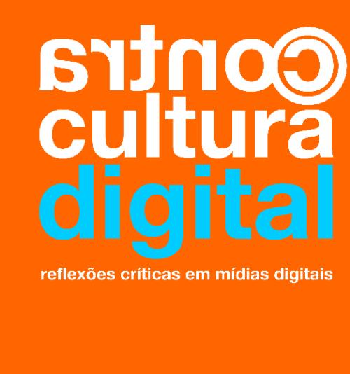 Contracultura digital – reflexões críticas em mídias digitais